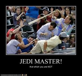 JEDI MASTER!