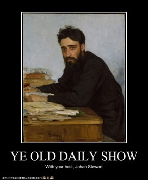 YE OLD DAILY SHOW