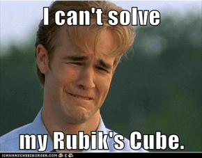 I can't solve  my Rubik's Cube.