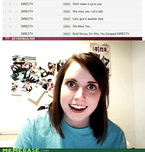Overly Attached DirecTV
