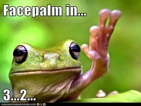 Amphibian Facepalm