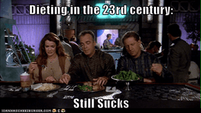 Dieting in the 23rd century:  Still Sucks