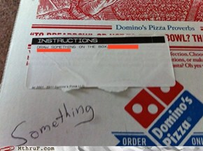 I C Wat U Did Thur, Dominos!