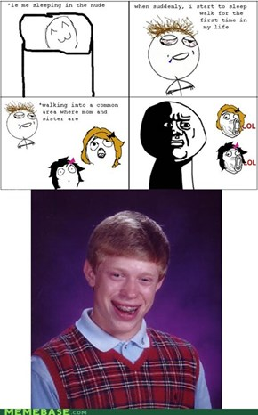 Bad Luck Brian should not be naked