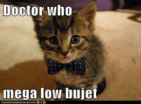 Doctor who   mega low bujet