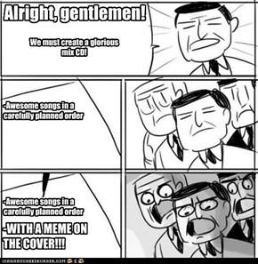 Alright, gentlemen!