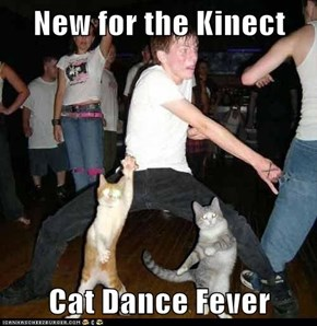 New for the Kinect  Cat Dance Fever
