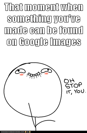 That moment when something you've made can be found on Google Images