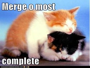 Merge o most   complete