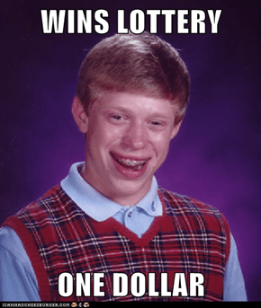 WINS LOTTERY  ONE DOLLAR