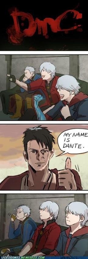 Dante? Dante...