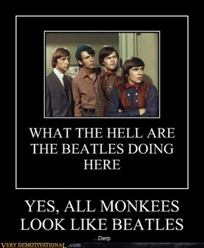 YES, ALL MONKEES LOOK LIKE BEATLES