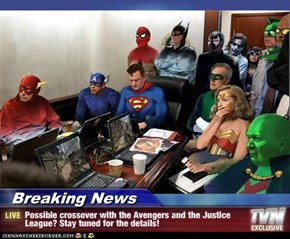 Breaking News - Possible crossover with the Avengers and the Justice League? Stay tuned for the details!