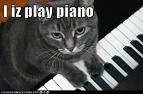 I iz play piano