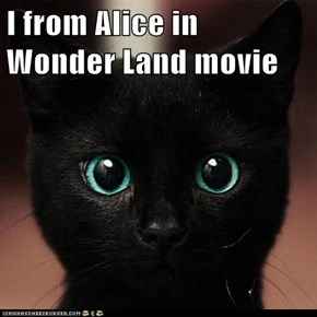 I from Alice in Wonder Land movie