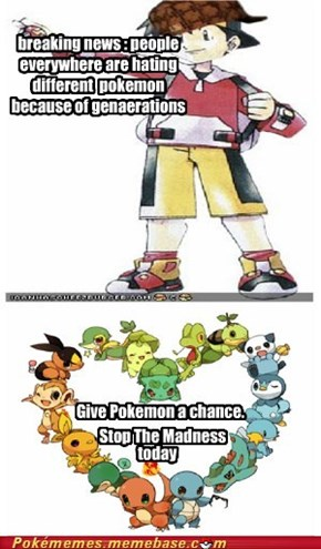 Give Pokemon a chance
