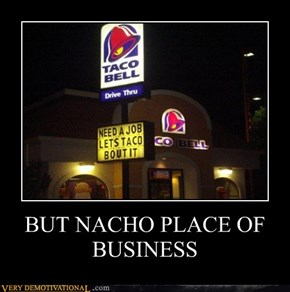 BUT NACHO PLACE OF BUSINESS