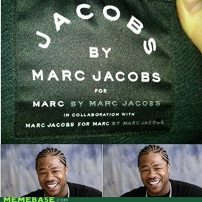 I Put a Marc in Your Jacobs...