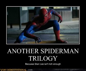 ANOTHER SPIDERMAN TRILOGY