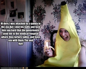 ROFl banana:The attack of the phyotic panda panda