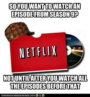 This Goes Against What You Say On TV, Netflix