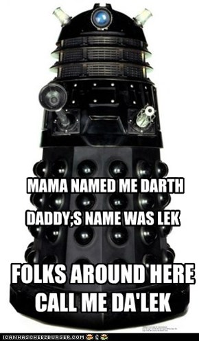 MAMA NAMED ME DARTH