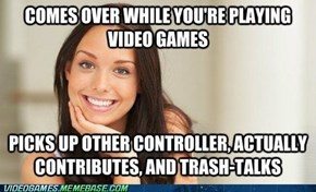 Great Gamer Girlfriend