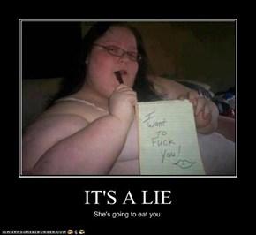 IT'S A LIE