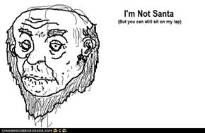 I'm Not Santa...