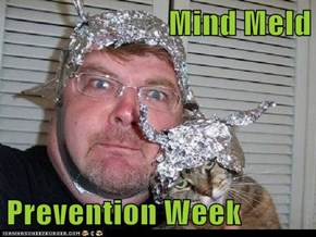 Mind Meld  Prevention Week
