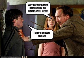 The Question All Potter Fans Ask.