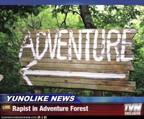 YUNOLIKE NEWS - Rapist in Adventure Forest