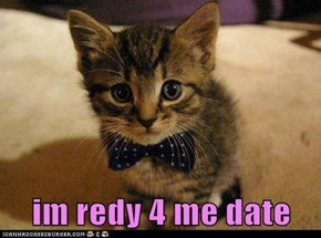im redy 4 me date