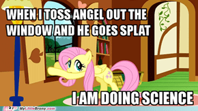 How could you Fluttershy!!!!!