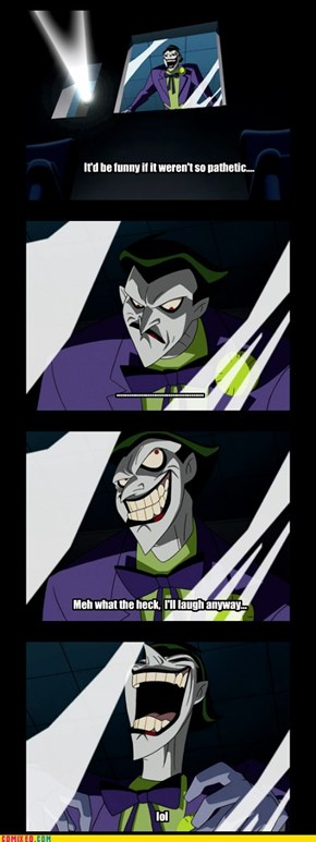 Joker's Reaction To Bronies