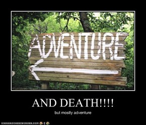 AND DEATH!!!!