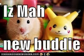 Iz Mah   new buddie