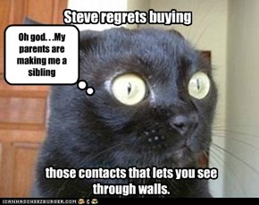 Steve regrets buying