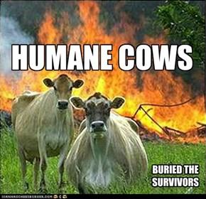 HUMANE COWS
