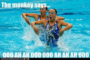The monkey says...   OOO AH AH OOO OOO AH AH AH OOO