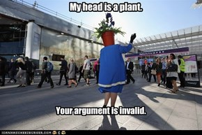 My head is a plant.