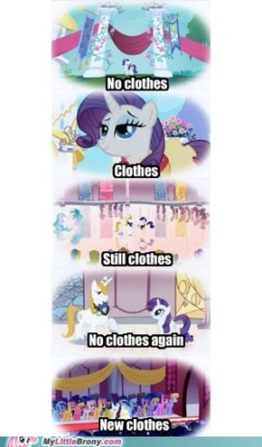 You get changed quick, Rarity