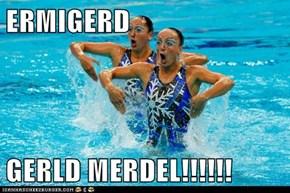 ERMIGERD  GERLD MERDEL!!!!!!