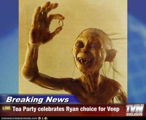 Breaking News - Tea Party celebrates Ryan choice for Veep
