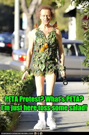 PETA Protest? What's PETA? I'm just here toss some salad!