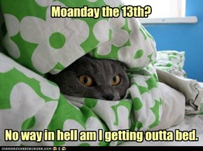 Friday the 13th? *pfff*