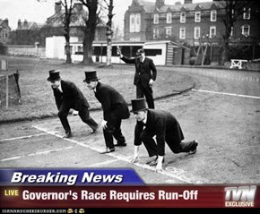 Breaking News - Governor's Race Requires Run-Off