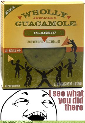Guacamole...