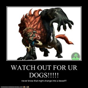 WATCH OUT FOR UR DOGS!!!!!