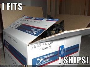 I FITS  I SHIPS!